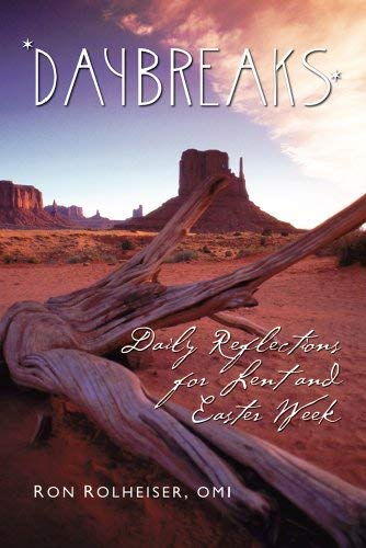Daybreaks: Daily Reflections for Lent and Easter Week: Ron Rolheiser