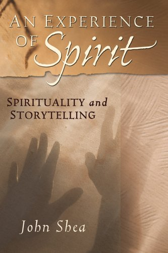 9780764812873: An Experience of Spirit: Spirituality and Storytelling