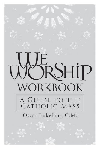 9780764813108: We Worship Workbook: A Guide to the Catholic Mass
