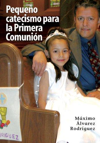 9780764813658: Pequeno Catecismo Para La Primera Comunion (Spanish Edition)