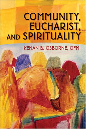 9780764815577: Community, Eucharist, and Spirituality