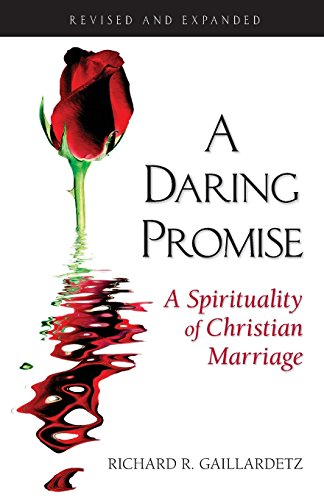 9780764815591: A Daring Promise: A Spirituality of Christian Marriage