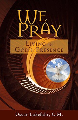 9780764815614: We Pray: Living in God's Presence