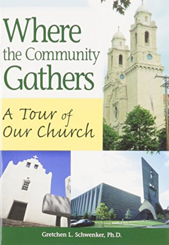 9780764816345: Where the Community Gathers: A Tour of Our Church