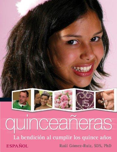 9780764818882: Quinceañeras (Español): La bendición al cumplir los quince años (Spanish Edition)