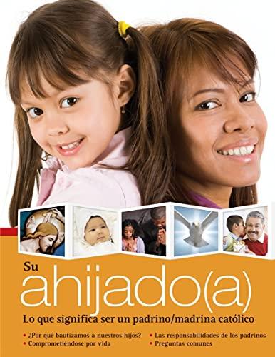 9780764819032: Su ahijado(a): Lo que significa ser padrinos y madrinas católicos (Spanish Edition)