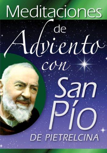 9780764819520: Meditaciones de Adviento con San Pío de Pietrelcina (Spanish Edition)