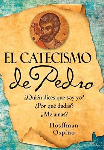 9780764819957: El Catecismo de Pedro: Quien Dices Que Soy Yo? Por Que Dudaste? Me Amas? = Peter's Catechism