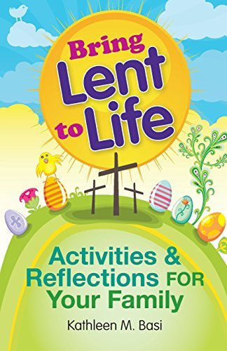 9780764820045: Bring Lent to Life: Activities and Reflections for Your Family