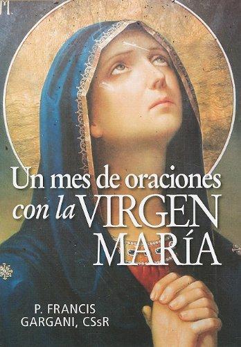 9780764820496: Un mes de oraciones con la Virgen María (Spanish Edition)