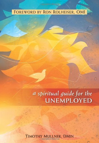 9780764820601: A Spiritual Guide for the Unemployed