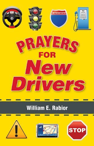 Prayers for New Drivers: Rabior, William