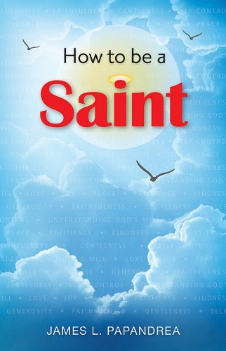 9780764820670: How to Be a Saint