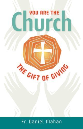 9780764820694: You Are the Church: The Gift of Giving