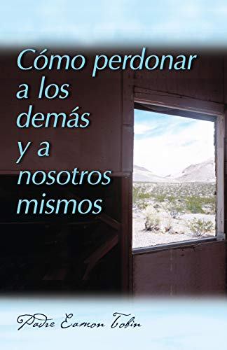 9780764820724: Como Perdonar A los Demas y A Nosostros Mismos = How to Forgive Yourself and Others