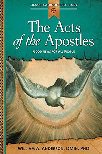 9780764821240: The Acts of the Apostles: Good News for All People (Liguori Catholic Bible Study)