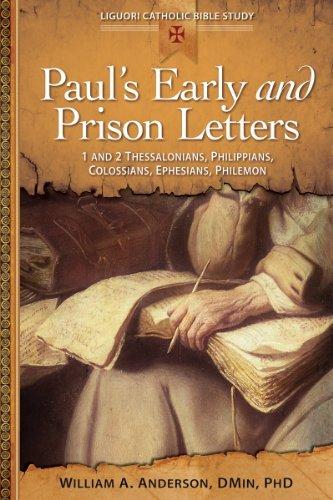 9780764821271: Paul's Early and Prison Letters: 1 and 2 Thessalonians, Philippians, Colossians, Ephesians, Philemon (Liguori Catholic Bible Study)