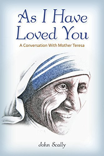 9780764821486: As I Have Loved You: A Conversation With Mother Teresa