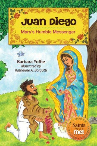 9780764822384: Juan Diego: Mary's Humble Messenger (Saints and Me!)