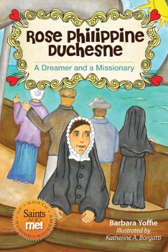 9780764822391: Rose Philippine Duchesne: A Dreamer and a Missionary (Saints and Me!)