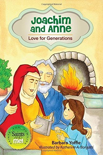 9780764822926: Joachim and Anne: Love for Generations (Saints and Me!)