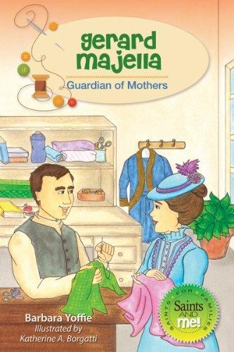 Gerard Majella: Guardian of Mothers (Paperback): Barbara Yoffie