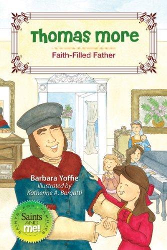 9780764822940: Thomas More: Faith-Filled Father (Saints and Me)