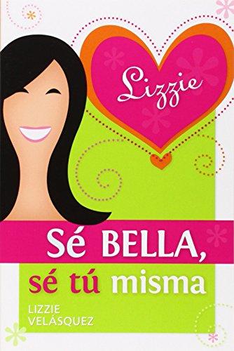 9780764823169: Se Bella, Se Tu Misma