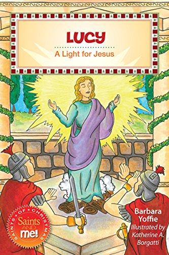 9780764823251: Lucy: A Light for Jesus (Saints and Me!) (Saints and Me! Saints of Christmas)