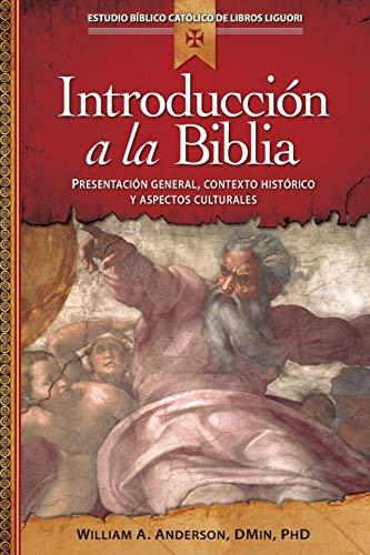 9780764823572: Introduccion a la Biblia: Presentacin General, Contexto Histrico y Aspectos Culturales (Estudio Biblico Catolico de Libros Liguori)