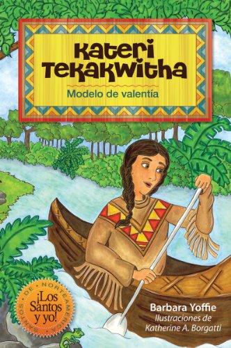 9780764823800: Kateri Tekakwitha: Modelo de valentía (Spanish Edition)