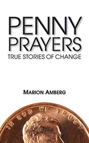 9780764823923: Penny Prayers: True Stories of Change