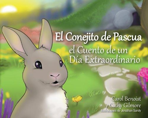 9780764824562: El Conejito de Pascua: El Cuento de un Día Extraordinario (Spanish Edition)