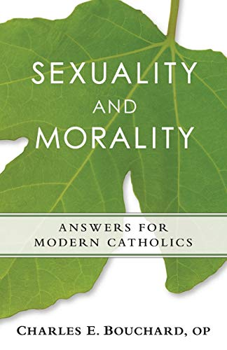 9780764824845: Sexuality and Morality: Answers for Modern Catholics