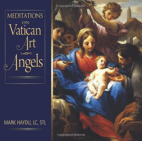 Meditations on Vatican Art Angels: Haydu, Mark