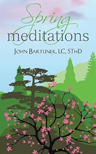 9780764825613: Spring Meditations