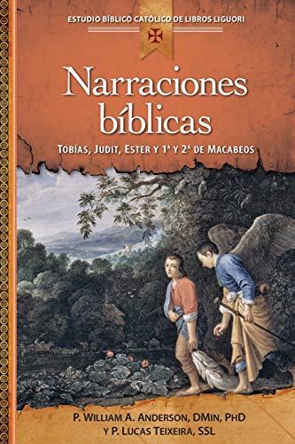 Narraciones Biblicas / Biblical Narrative: Tobias, Judit,: Anderson, William A./