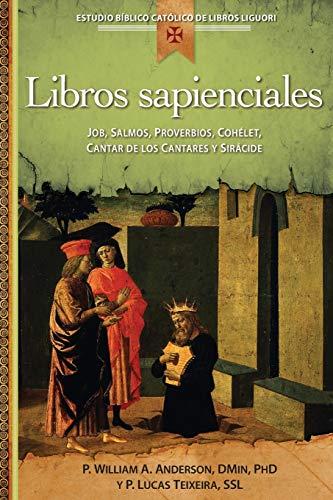 Los Libros Sapienciales : Job, Salmos, Proverbios,: William Angor Anderson