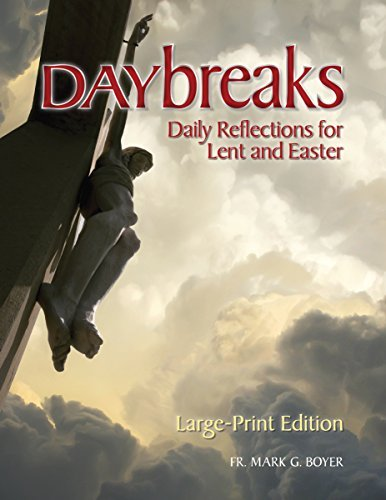 9780764827075: Daybreaks Large Print: Daily Reflections for Lent and Easter