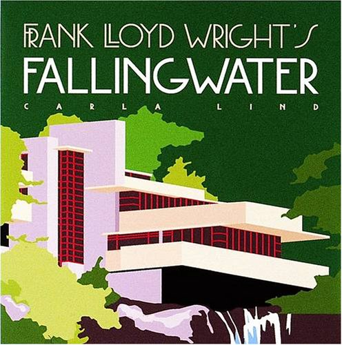 9780764900150: Frank Lloyd Wright's Fallingwater A860 (Wright at a Glance Series)
