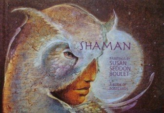 Shaman: Paintings by Susan Seddon : A: Susan Seddon Boulet