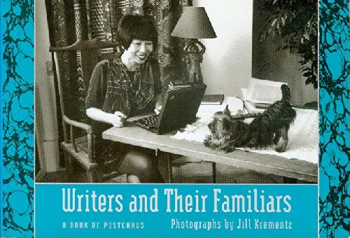 Writers and Their Familiars: A Book of: Krementz, Jill
