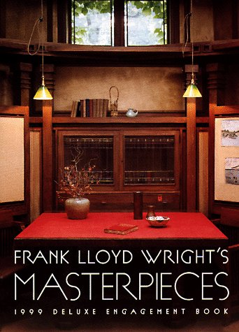 Frank Lloyd Wright's Masterpieces Deluxe Engagement Book: Author Not Stated