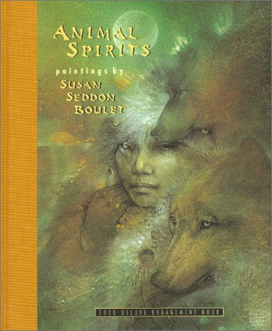 Animal Spirits: The Paintings of Susan Seddon: Susan Seddon Boulet