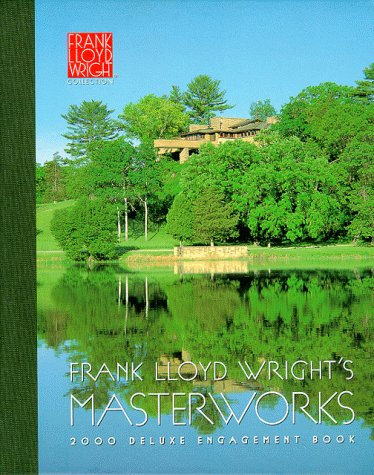Frank Lloyd Wright's Masterworks: 2000 Deluxe Engagement Book (0764907824) by [???]
