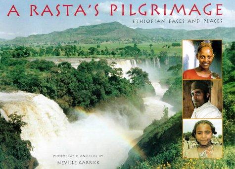 9780764908941: A Rasta's Pilgrimage: Ethiopian Faces and Places