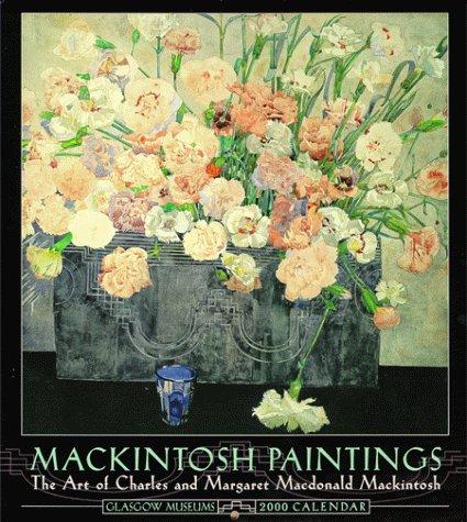 9780764909115: Mackintosh Paintings: The Art of Charles and Margaret Macdonald Mackintosh