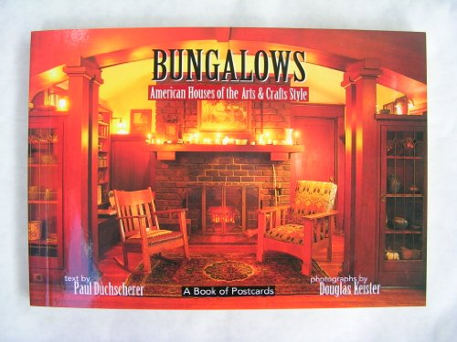 Bungalows: American Houses of the Arts &: Burke, Katie