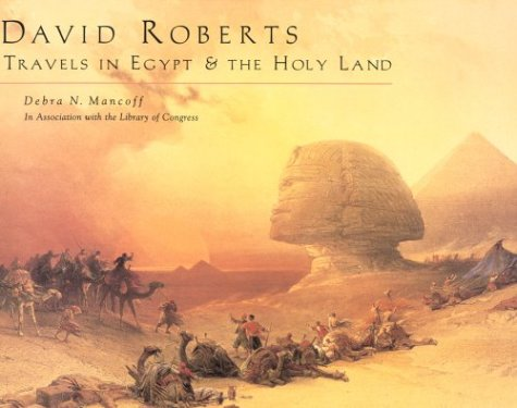 9780764910296: David Roberts: Travels in Egypt and the Holy Land
