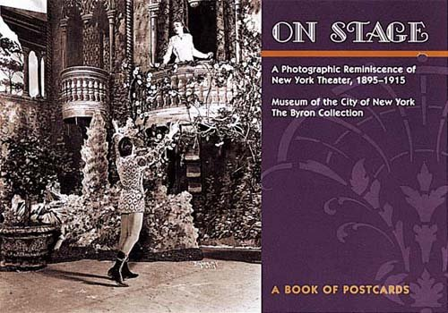 9780764910333: On Stage: The Photographic Reminiscence of New York Theatre, 1895-1915: Postcard Book